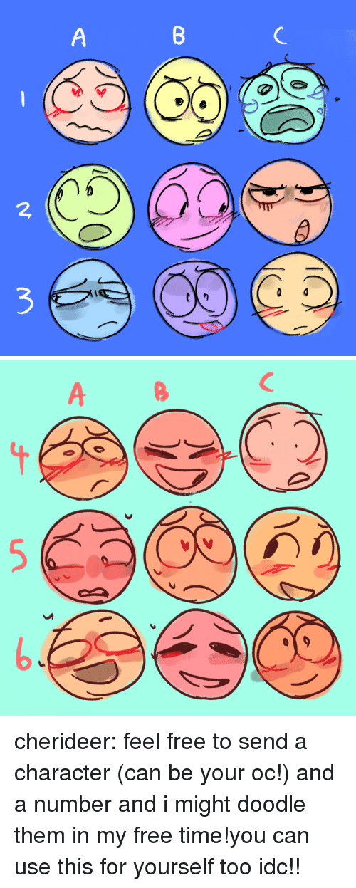 Target, Tumblr, and Blog: 2  3 cherideer:  feel free to send a character (can be your oc!) and a number and i might doodle them in my free time!you can use this for yourself too idc!!