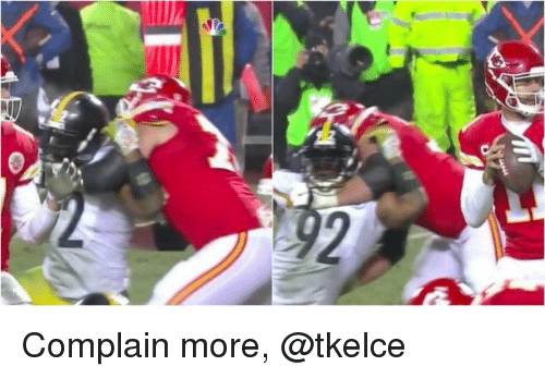 Mike Tomlin and Complain: 2 Complain more, @tkelce