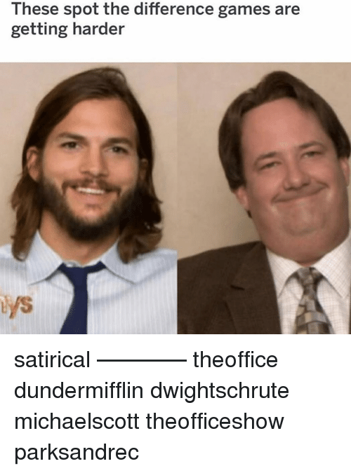 satirical: 2  These spot the difference games are  getting harder satirical ———— theoffice dundermifflin dwightschrute michaelscott theofficeshow parksandrec