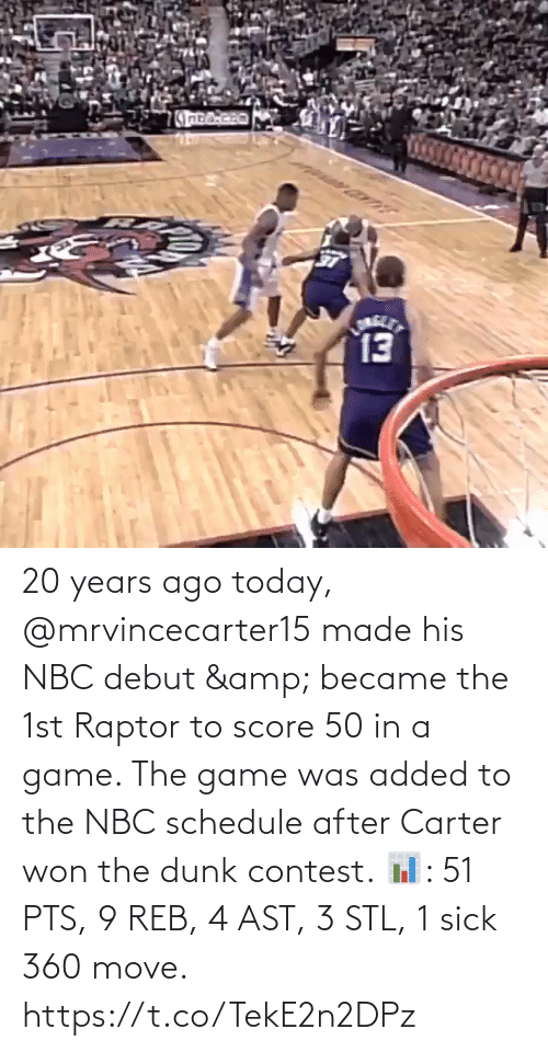 nbc: 20 years ago today, @mrvincecarter15 made his NBC debut & became the 1st Raptor to score 50 in a game. The game was added to the NBC schedule after Carter won the dunk contest.   📊: 51 PTS, 9 REB, 4 AST, 3 STL, 1 sick 360 move.   https://t.co/TekE2n2DPz