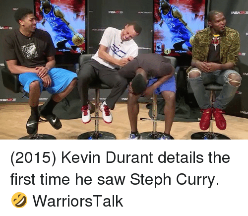 Basketball, Golden State Warriors, and Kevin Durant: (2015) Kevin Durant details the first time he saw Steph Curry. 🤣 WarriorsTalk