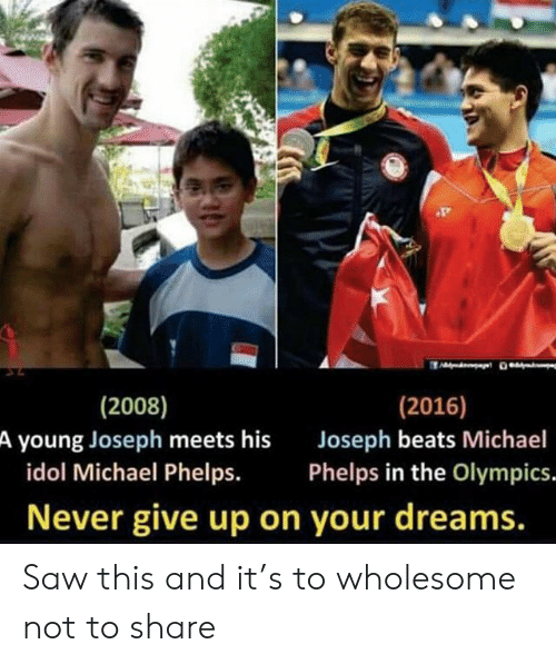 Saw, Beats, and Michael: (2016)  (2008)  A young Joseph meets his  idol Michael Phelps.  Joseph beats Michael  Phelps in the Olympics.  Never give up on your dreams. Saw this and it's to wholesome not to share