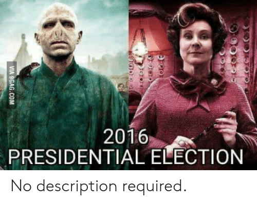 2016 Presidential Election: 2016  PRESIDENTIAL ELECTION No description required.