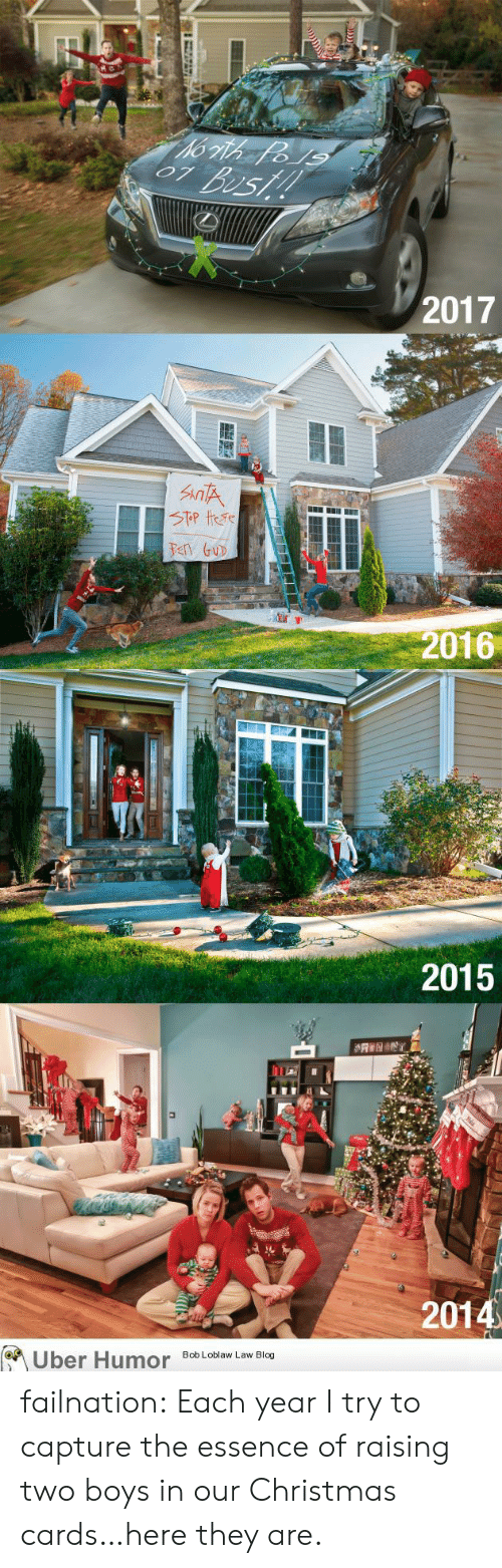 christmas cards: 2017  IT  Pen Gu  2016  2015  2014  Uber Humor  Bob Loblaw Law Blog failnation:  Each year I try to capture the essence of raising two boys in our Christmas cards…here they are.