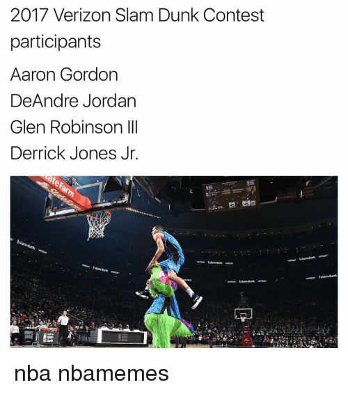 DeAndre Jordan: 2017 Verizon Slam Dunk Contest  participants  Aaron Gordon  DeAndre Jordan  Glen Robinson III  Derrick Jones Jr.  wetten $slam dunk venteon  !slam dunk  verizon  verizon Estamdunk verizon  vention fslamdunk vertzon  verizon Eslamdunk nba nbamemes