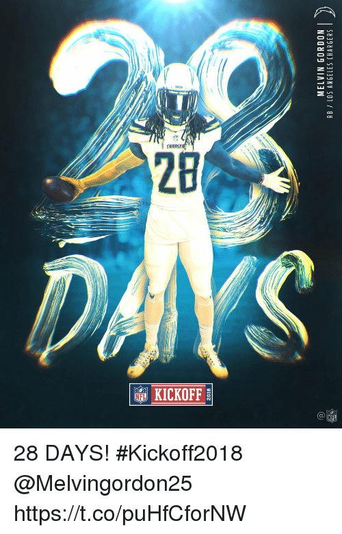 Memes, Chargers, and Los Angeles: 2018  MELVIN GORDON  RB LOS ANGELES CHARGERS  2 28 DAYS! #Kickoff2018  @Melvingordon25 https://t.co/puHfCforNW