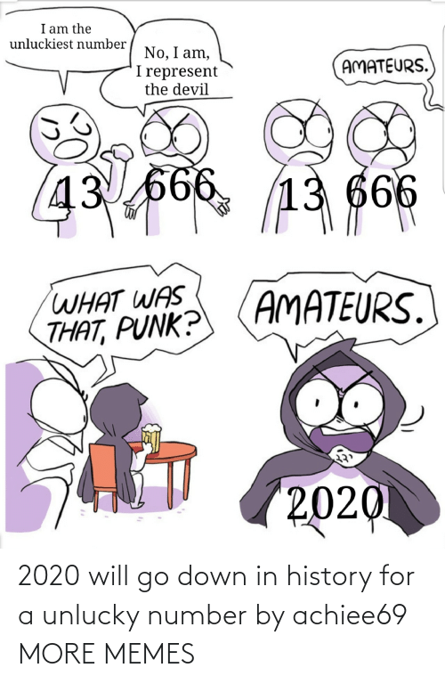 Number: 2020 will go down in history for a unlucky number by achiee69 MORE MEMES