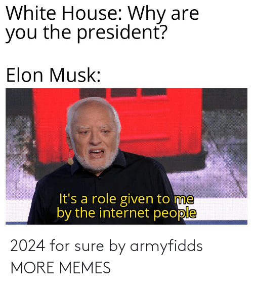 For Sure: 2024 for sure by armyfidds MORE MEMES