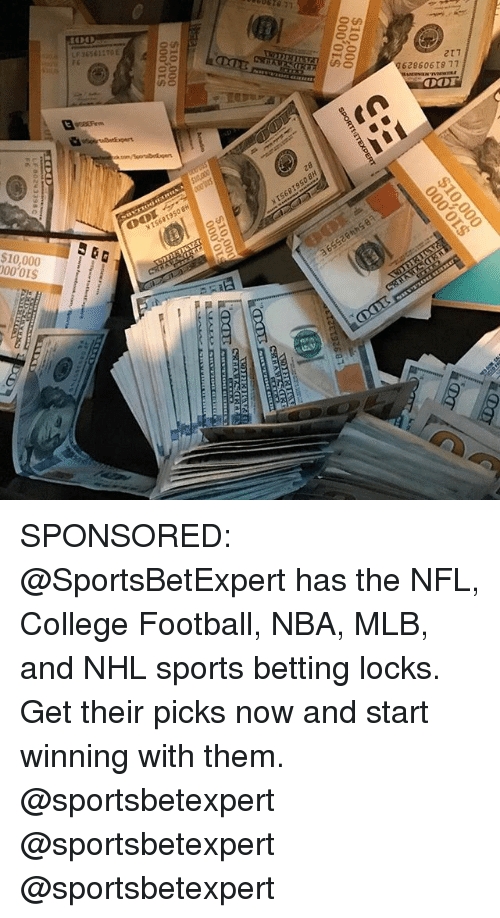 College, College Football, and Football: 217  628606T8 77  $10,000  00'01S SPONSORED: @SportsBetExpert has the NFL, College Football, NBA, MLB, and NHL sports betting locks. Get their picks now and start winning with them. @sportsbetexpert @sportsbetexpert @sportsbetexpert