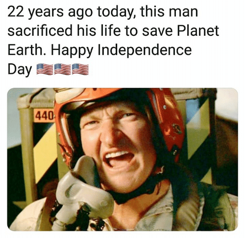 Independence Day: 22 years ago today, this man  sacrificed his life to save Planet  Earth. Happy Independence  Day  440