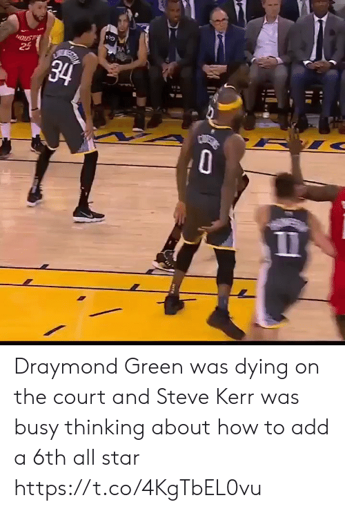 Steve Kerr: 24  34 Draymond Green was dying on the court and Steve Kerr was busy thinking about how to add a 6th all star https://t.co/4KgTbEL0vu