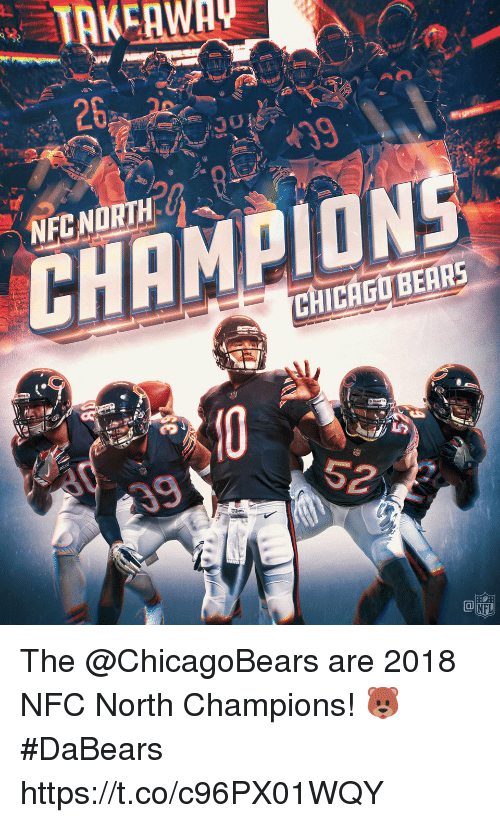 nec: 26  NEC NORTH  CHAMPION  CHICAGO BEAR The @ChicagoBears are 2018 NFC North Champions! 🐻  #DaBears https://t.co/c96PX01WQY
