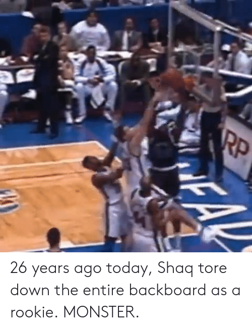 Shaq: 26 years ago today, Shaq tore down the entire backboard as a rookie.  MONSTER.