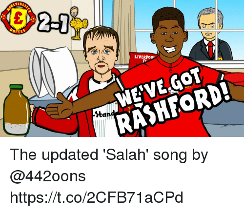 Memes, 🤖, and Song: 2j  LIVERPoo  dn  RASHFORD The updated 'Salah' song by @442oons   https://t.co/2CFB71aCPd