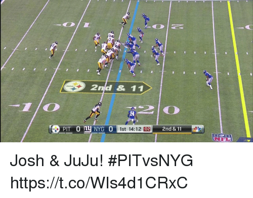 Memes, 🤖, and Amp: 2nd & 11  TD  1st 14:12 02  2nd & 11 Josh & JuJu! #PITvsNYG https://t.co/WIs4d1CRxC