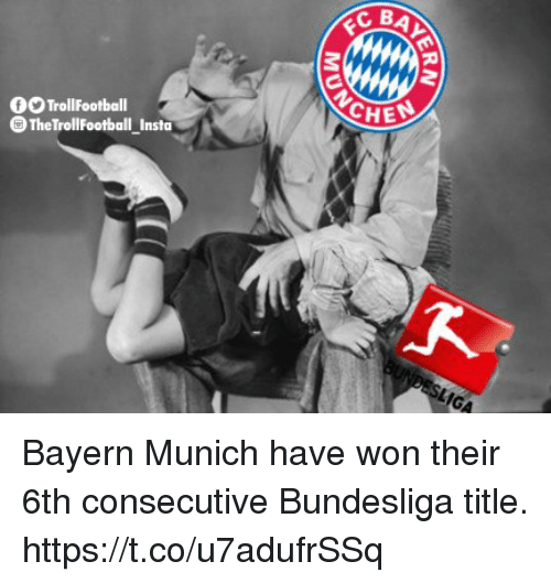Memes, Bayern, and Bayern Munich: 3  CHE  0O TrollFootball  The TrollFootball Insto Bayern Munich have won their 6th consecutive Bundesliga title. https://t.co/u7adufrSSq