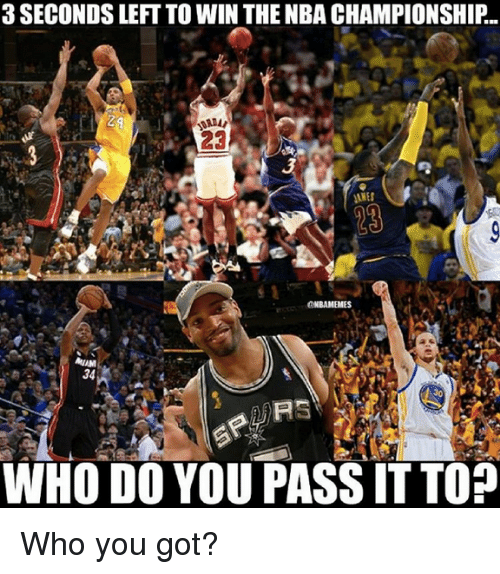 nba championships: 3 SECONDS LEFT TO WIN THE NBA CHAMPIONSHIP.  34  URS  WHO DO YOU PASS ITTOP Who you got?