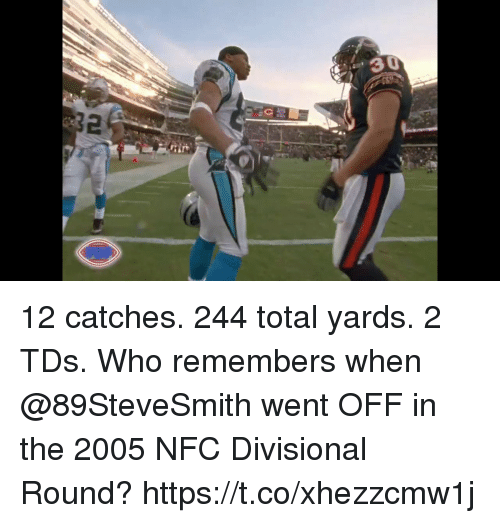 Memes, 🤖, and Nfc: 30  2 12 catches.  244 total yards.  2 TDs.   Who remembers when @89SteveSmith went OFF in the 2005 NFC Divisional Round? https://t.co/xhezzcmw1j