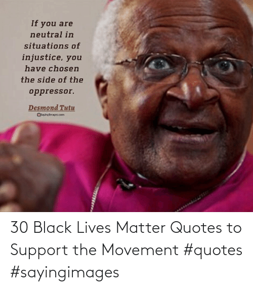 Black: 30 Black Lives Matter Quotes to Support the Movement #quotes #sayingimages