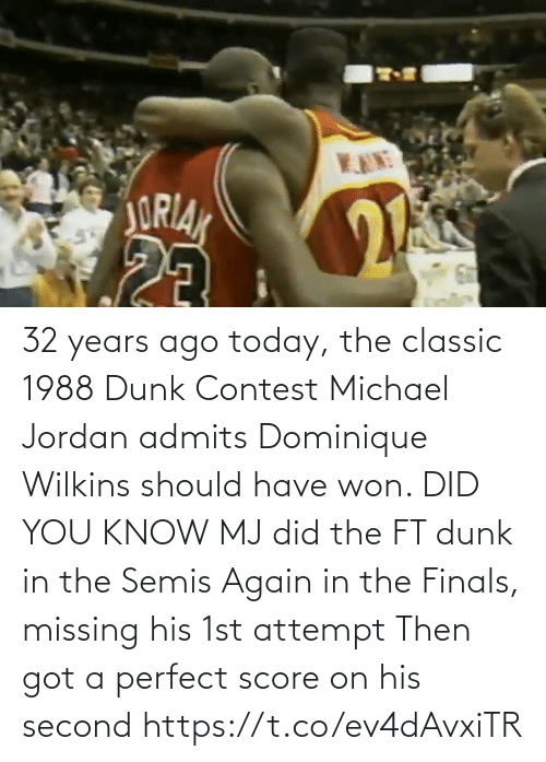 Wilkins: 32 years ago today, the classic 1988 Dunk Contest Michael Jordan admits Dominique Wilkins should have won.   DID YOU KNOW MJ did the FT dunk in the Semis Again in the Finals, missing his 1st attempt Then got a perfect score on his second https://t.co/ev4dAvxiTR