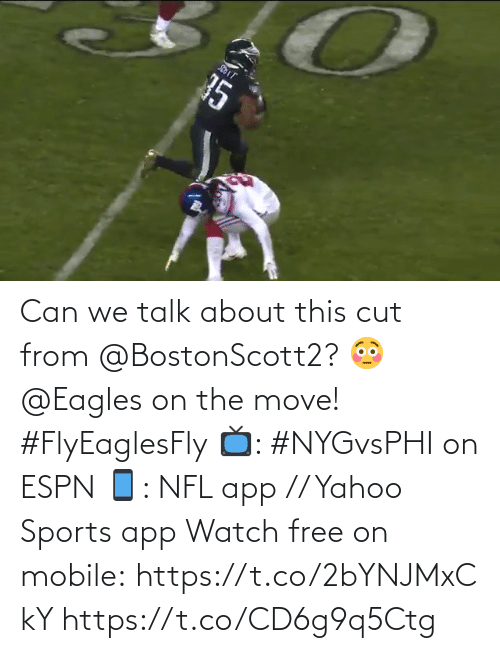 Philadelphia Eagles, Espn, and Memes: 35 Can we talk about this cut from @BostonScott2? 😳  @Eagles on the move! #FlyEaglesFly  📺: #NYGvsPHI on ESPN 📱: NFL app // Yahoo Sports app Watch free on mobile: https://t.co/2bYNJMxCkY https://t.co/CD6g9q5Ctg