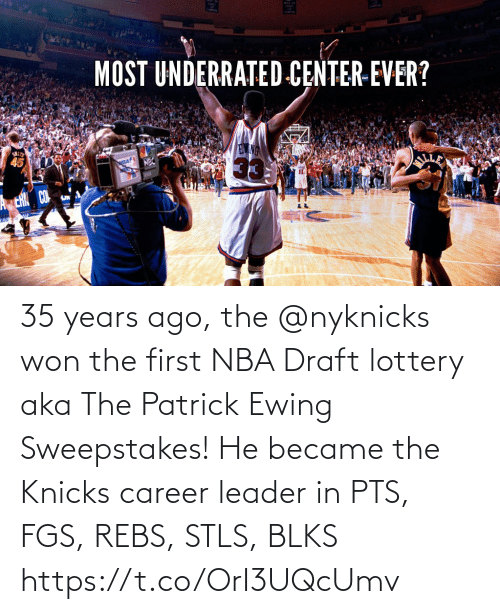 draft: 35 years ago, the @nyknicks won the  first NBA Draft lottery aka The Patrick Ewing Sweepstakes!   He became the Knicks career leader in PTS, FGS, REBS, STLS, BLKS  https://t.co/OrI3UQcUmv