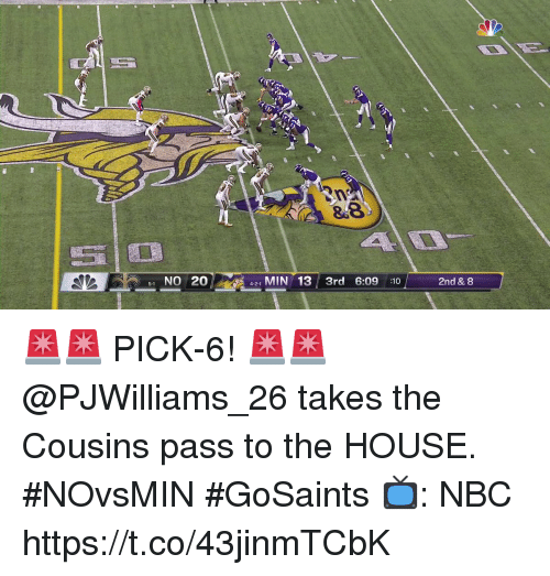 Memes, House, and 🤖: 38  51 NO 20421 MIN 133rd 6:09 :102nd & 8  4-2-1 🚨🚨 PICK-6! 🚨🚨  @PJWilliams_26 takes the Cousins pass to the HOUSE. #NOvsMIN #GoSaints  📺: NBC https://t.co/43jinmTCbK