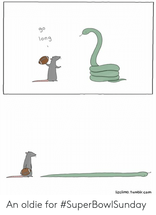 Lizclimo Tumblr: 3o  ong  lizclimo.tumblr.com An oldie for #SuperBowlSunday