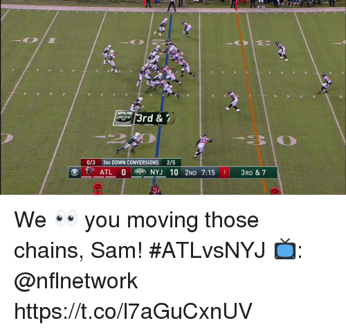 Memes, 🤖, and Atl: 3rd &  0/3 3RD DOWN CONVERSIONS 2/5  ATL 0 NYJ 10 2ND 7:15 1 3RD & 7 We 👀 you moving those chains, Sam! #ATLvsNYJ  📺: @nflnetwork https://t.co/l7aGuCxnUV