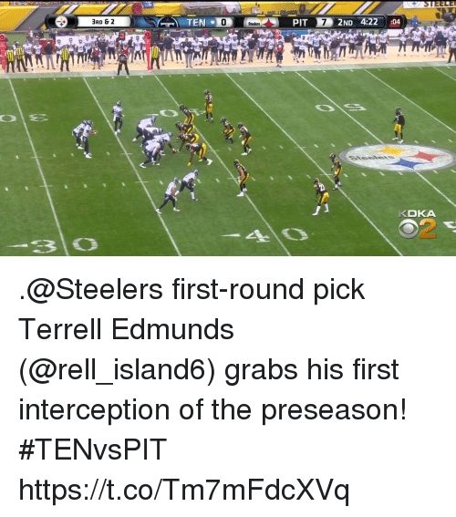 first-round-pick: 3RD & 2  0  76  KDKA  2 .@Steelers first-round pick Terrell Edmunds (@rell_island6) grabs his first interception of the preseason! #TENvsPIT https://t.co/Tm7mFdcXVq