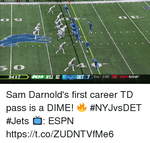 Espn, Memes, and Jets: 3rd 8 2  2ND 2:00 13T MNF Sam Darnold's first career TD pass is a DIME! 🔥  #NYJvsDET #Jets  📺: ESPN https://t.co/ZUDNTVfMe6
