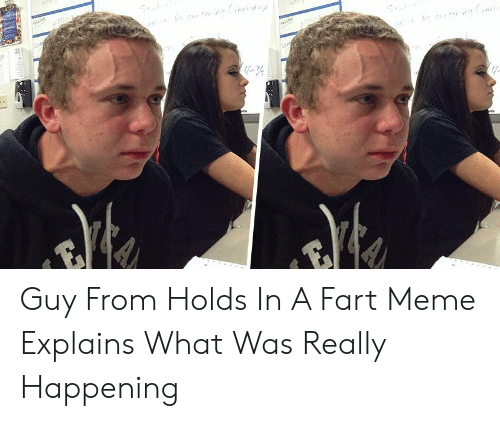 Holding In Fart Meme: 4-34 Guy From Holds In A Fart Meme Explains What Was Really Happening