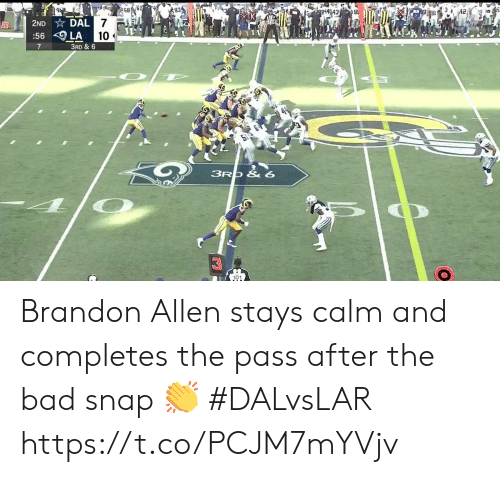 Bad, Memes, and 🤖: 4  93  42  pi4243  9  2ND DAL 7  30  :56 LA  10  7  3RD & 6  3RO & 6  101 Brandon Allen stays calm and completes the pass after the bad snap 👏  #DALvsLAR https://t.co/PCJM7mYVjv