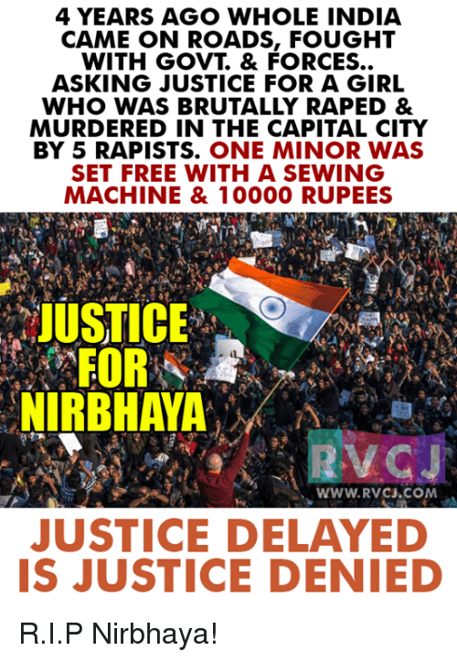 sewing machine: 4 YEARS AGO WHOLE INDIA  CAME ON ROADS, FOUGHT  WITH GOVT & FORCES...  ASKING JUSTICE FOR A GIRL  WHO WAS BRUTALLY RAPED &  MURDERED IN THE CAPITAL CITY  BY 5 RAPISTS. ONE MINOR WAS  SET FREE WITH A SEWING  MACHINE & 10000 RUPEES  JUSTICE  FORE  NIRBHAYA  WWW. RVC .COM  JUSTICE DELAYED  IS JUSTICE DENIED R.I.P Nirbhaya!