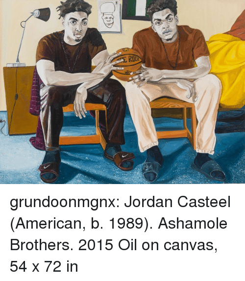 Tumblr, American, and Blog: 403  Rack grundoonmgnx: Jordan Casteel (American, b. 1989). Ashamole Brothers. 2015 Oil on canvas, 54 x 72 in