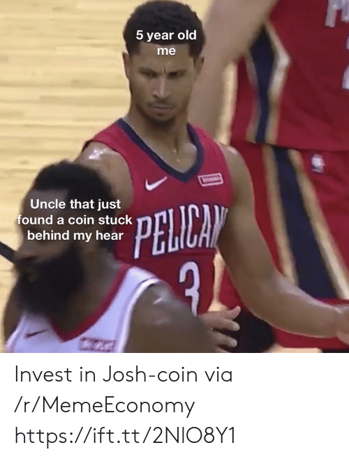 stuck: 5 year old  me  Uncle that just  found a coin stuck  behind my hear  PELICAN Invest in Josh-coin via /r/MemeEconomy https://ift.tt/2NlO8Y1