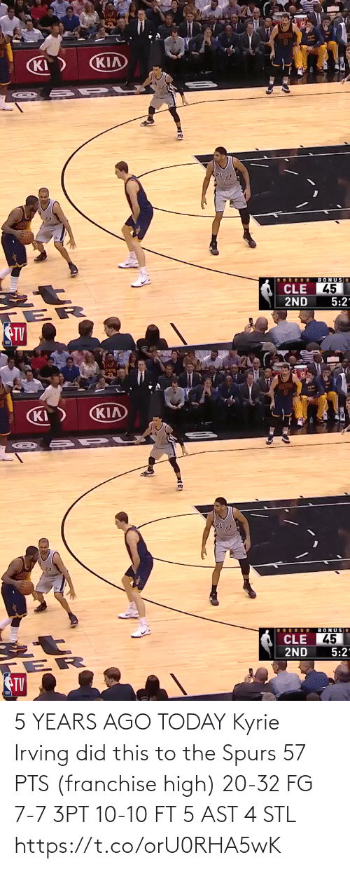 Irving: 5 YEARS AGO TODAY Kyrie Irving did this to the Spurs  57 PTS (franchise high) 20-32 FG 7-7 3PT 10-10 FT 5 AST 4 STL https://t.co/orU0RHA5wK