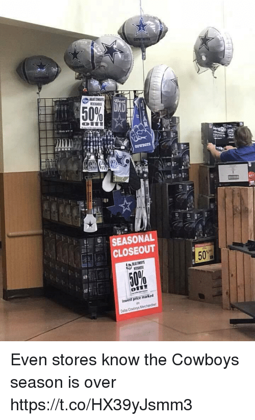Dallas Cowboys, Football, and Nfl: 50%  SEASONAL  CLOSEOUT  50%  lowest price marked  on Even stores know the Cowboys season is over https://t.co/HX39yJsmm3