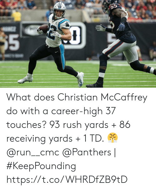 Mccaffrey: 55  NS  $5 What does Christian McCaffrey do with a career-high 37 touches?   93 rush yards + 86 receiving yards + 1 TD. ? @run__cmc  @Panthers | #KeepPounding https://t.co/WHRDfZB9tD