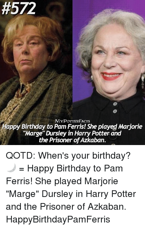 Birthday Harry Potter And Memes 572 MYPOTTERFACTS Happy To Pam Ferris