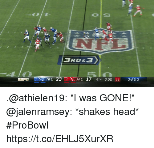 """Head, Memes, and 🤖: 58  NFC 23  AFC 17 4TH 3:50 38 3rd& .@athielen19: """"I was GONE!""""  @jalenramsey: *shakes head*  #ProBowl https://t.co/EHLJ5XurXR"""