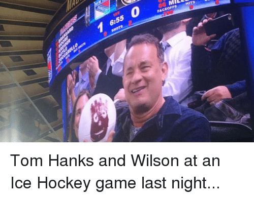 Dank, 🤖, and Ice: 6:55  36 MILL  9 swors  FACEOFFS HITS Tom Hanks and Wilson at an Ice Hockey game last night...