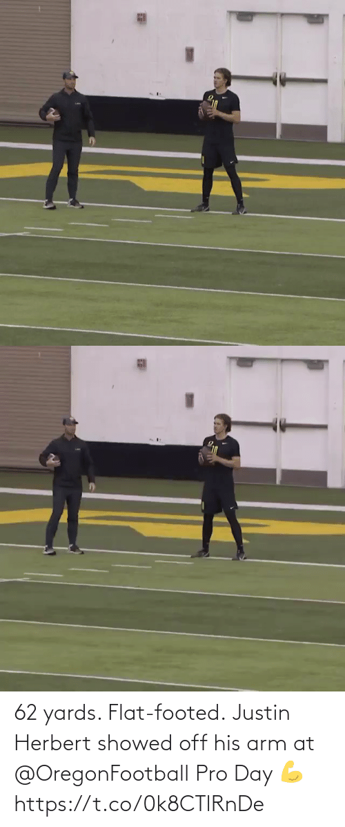 Flat: 62 yards. Flat-footed.  Justin Herbert showed off his arm at @OregonFootball Pro Day 💪 https://t.co/0k8CTlRnDe
