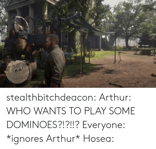Arthur, Tumblr, and Blog: 650ES stealthbitchdeacon:  Arthur: WHO WANTS TO PLAY SOME DOMINOES?!?!!? Everyone: *ignores Arthur* Hosea: