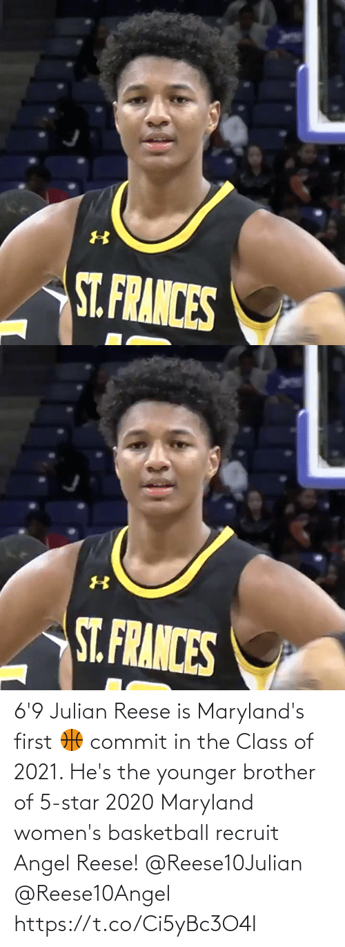 brother: 6'9 Julian Reese is Maryland's first 🏀 commit in the Class of 2021.   He's the younger brother of 5-star 2020 Maryland women's basketball recruit Angel Reese! @Reese10Julian @Reese10Angel https://t.co/Ci5yBc3O4I