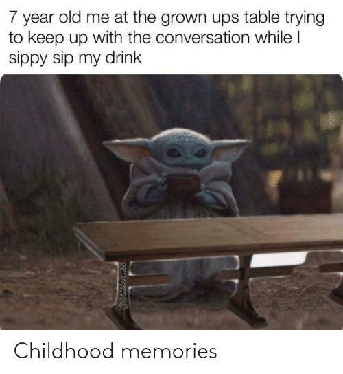 memories: 7 year old me at the grown ups table trying  to keep up with the conversation while I  sippy sip my drink  @kristen.rc Childhood memories
