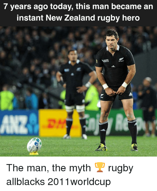 New Zealand, Today, and Rugby: 7 years ago today, this man became an  instant New Zealand rugby hero  02 The man, the myth 🏆 rugby allblacks 2011worldcup