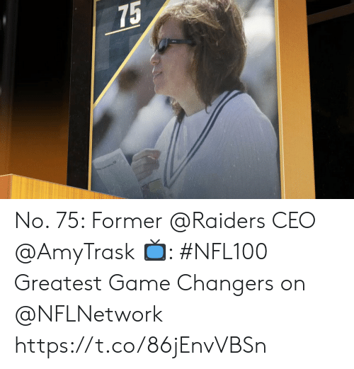 ceo: 75 No. 75: Former @Raiders CEO @AmyTrask  📺: #NFL100 Greatest Game Changers on @NFLNetwork https://t.co/86jEnvVBSn