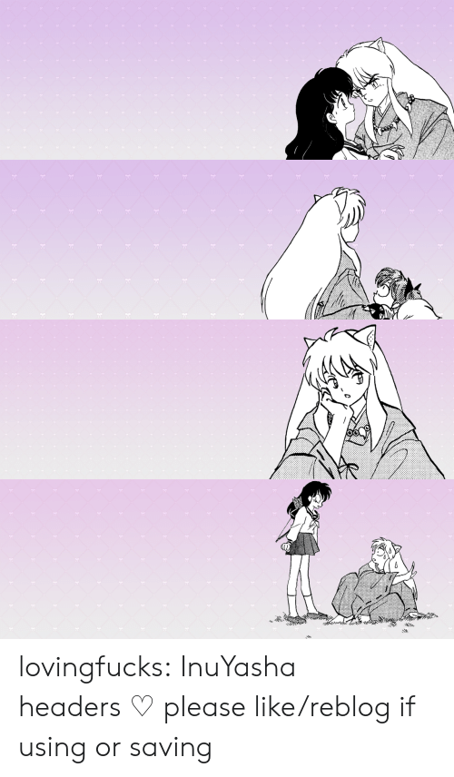 Target, Tumblr, and Blog: 78 lovingfucks: InuYasha headers ♡ please like/reblog if using or saving