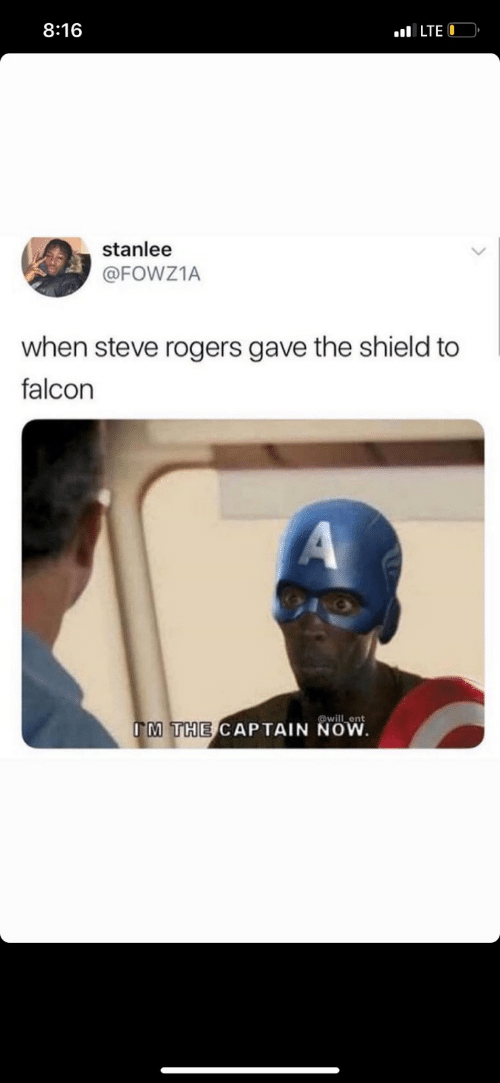 The Shield, Shield, and Falcon: 8:16  ILTE O  stanlee  @FOWZ1A  when steve rogers gave the shield to  falcon  A  @will ent  IM THE CAPTAIN NOW
